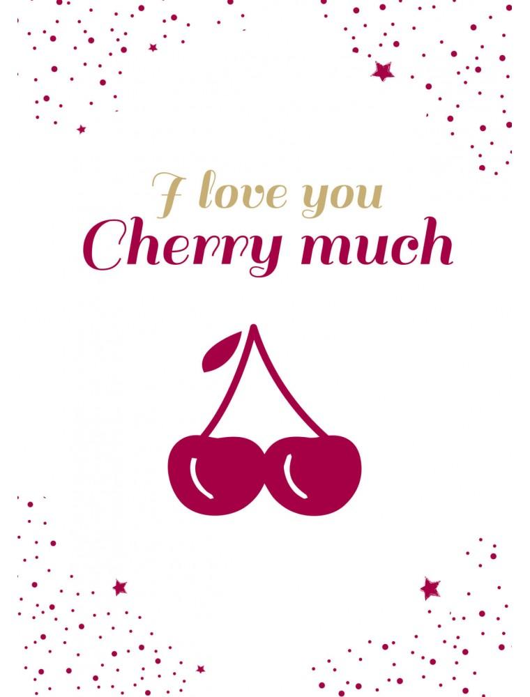 Wenskaart I love you cherry much