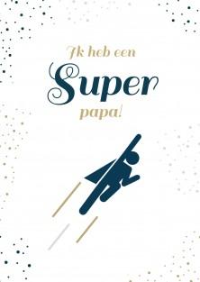 Vaderdag kaart super papa