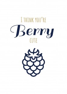 I think you're berry cute valentijnskaart