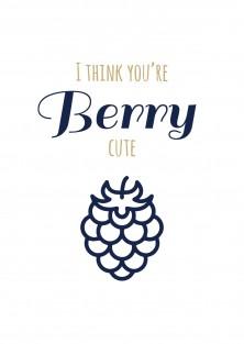 I think you're berry cute valentijnskaart