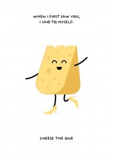 Liefde wenskaart - Cheese the One
