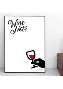 "Poster ""Wine Not"""