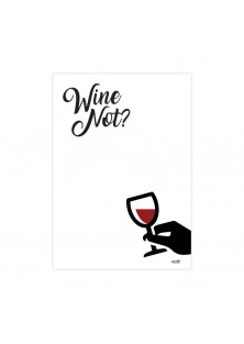 """Poster """"Wine Not"""""""