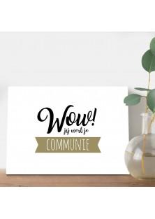 """Wenskaart """"Communie Wow"""""""