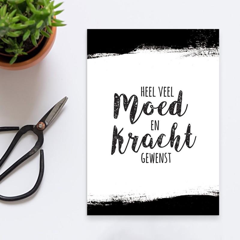 """Wenskaart """"Moed En Kracht"""""""